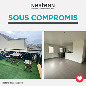 SOUS-COMPROMIS / T3 CHATEAUGIRON / PROCHE BOURG